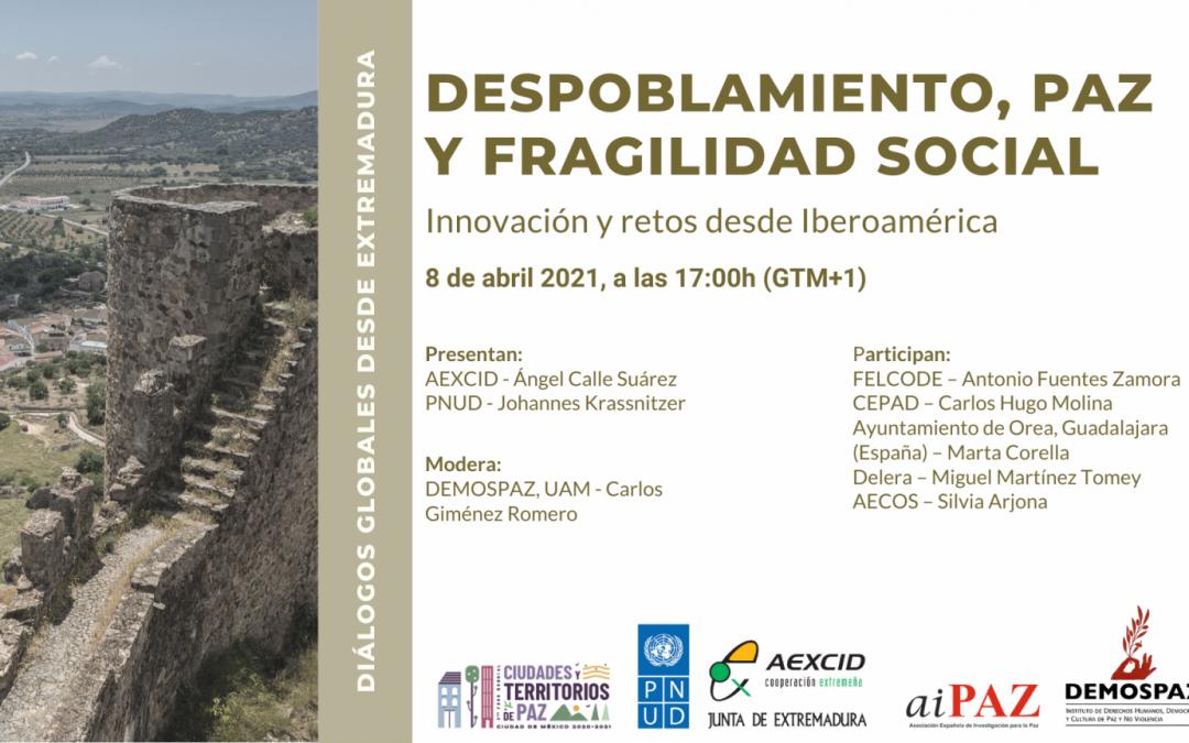 Primer encuentro del Ciclo de Diálogos Globales desde Extremadura «Despoblamiento, paz y fragilidad social»
