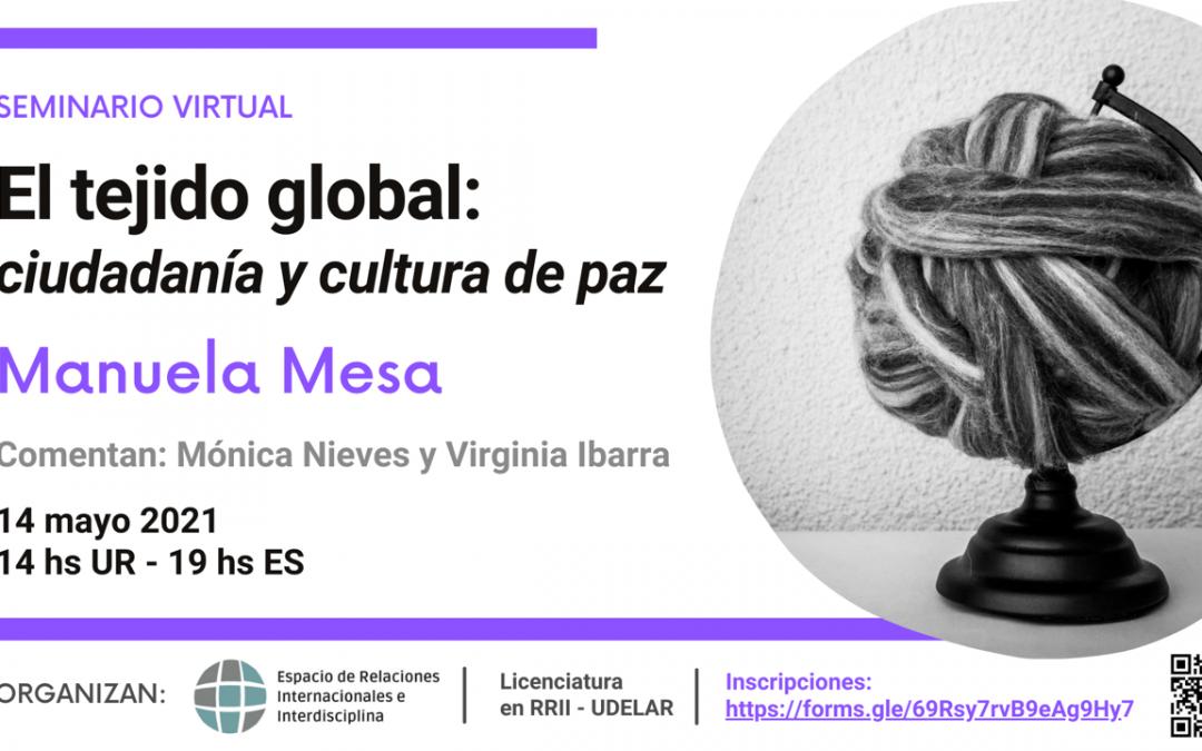 Seminario «El tejido global: Ciudadanía y Cultura de Paz»