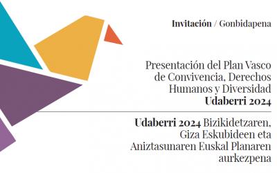 Presentación de Plan Vasco de Convivencia, Derechos Humanos y Diversidad. UDABERRI